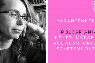 """""""A betegséget megkapjuk ugyan, de nem a miénk"""" – karanténkérdés Polgár Anikónak"""