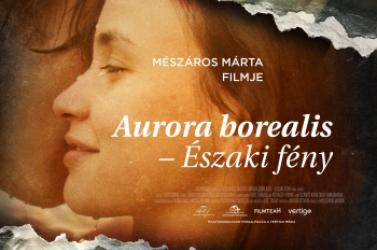 Aurora Borealis - Északi fény.Egy lelket melegítő filmbemutató!