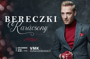 Bereczki Karácsony Dunaszerdahelyen!