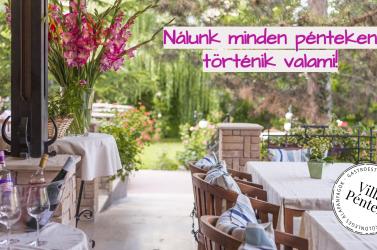 Tegye különlegessé a péntek estéket – minden héten meglepetés a Villa Rosa étteremben