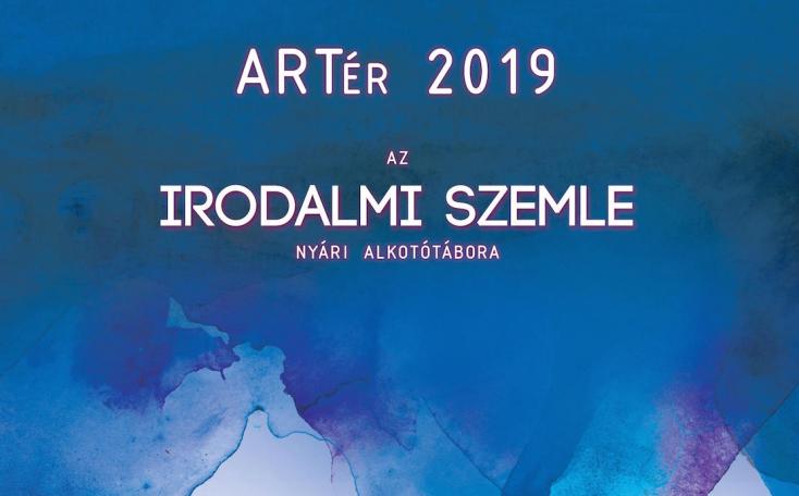 ARTér 2019 - Az Irodalmi Szemle nyári alkotótábora Vajkán