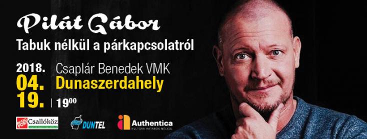 Tabuk nélkül a párkapcsolatról - Pilát Gábor előadása Dunaszerdahelyen