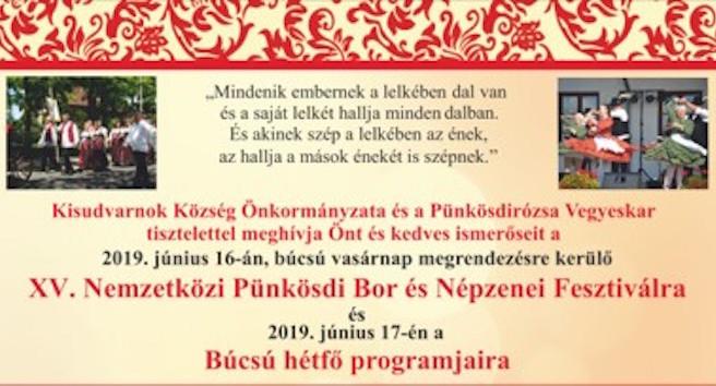 Kisudvarnok: XV. Nemzetközi Pünkösdi Bor és Népzenei Fesztivál - június 16-17.