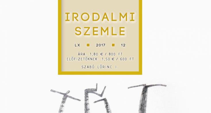 A Szabó Lőrinc-kutatás új irányai a decemberi Irodalmi Szemlében