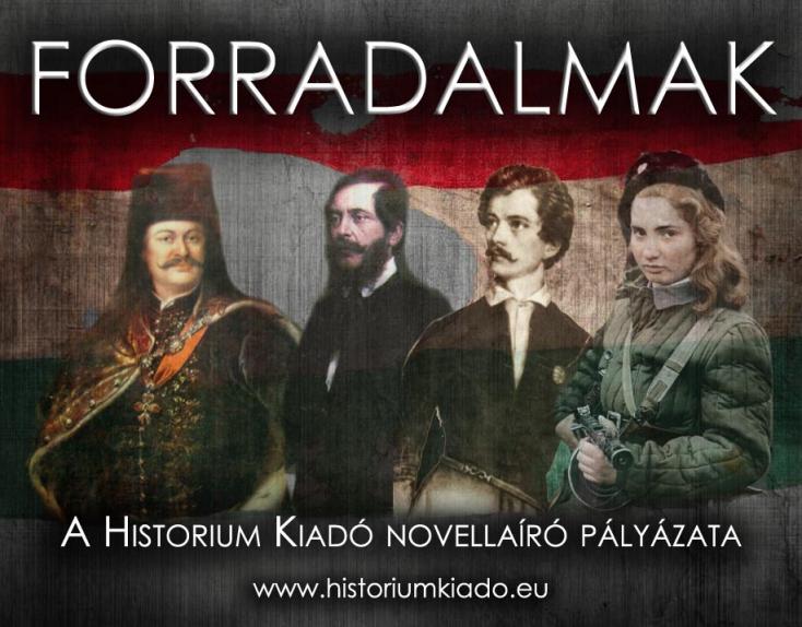 Forradalmak – A Historium Kiadó novellaíró pályázata