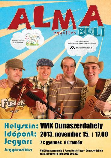 Az Alma együttes koncertje Dunaszerdahelyen!