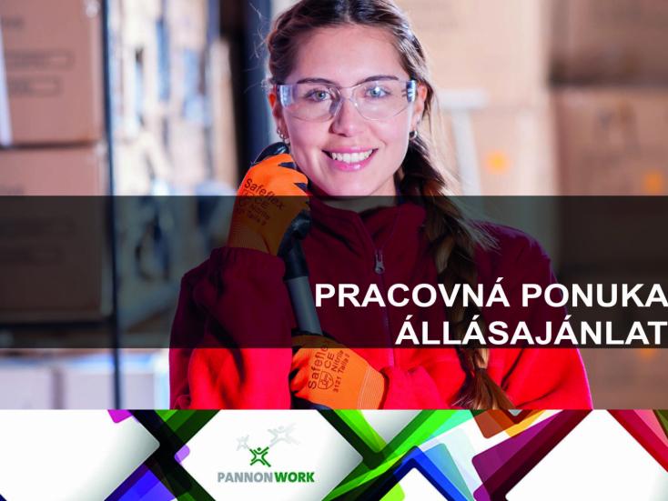 PANNON – WORK SLOVAKIA - A legtöbb munkalehetőség egy helyen!
